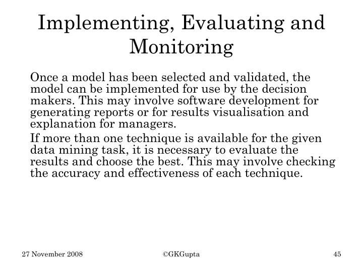 Implementing, Evaluating and Monitoring