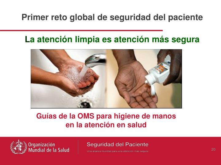 Primer reto global de seguridad del paciente