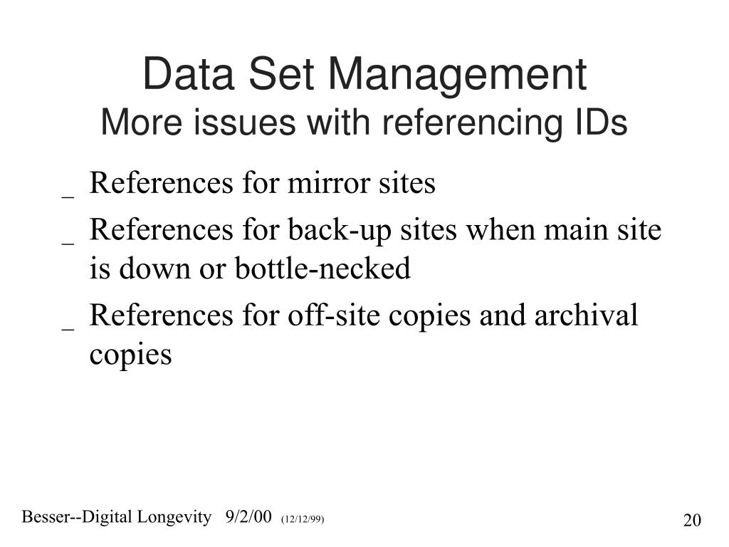 Data Set Management