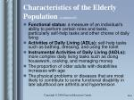 characteristics of the elderly population continued6