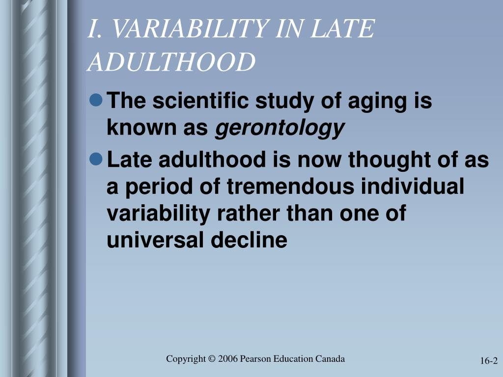 I. VARIABILITY IN LATE ADULTHOOD