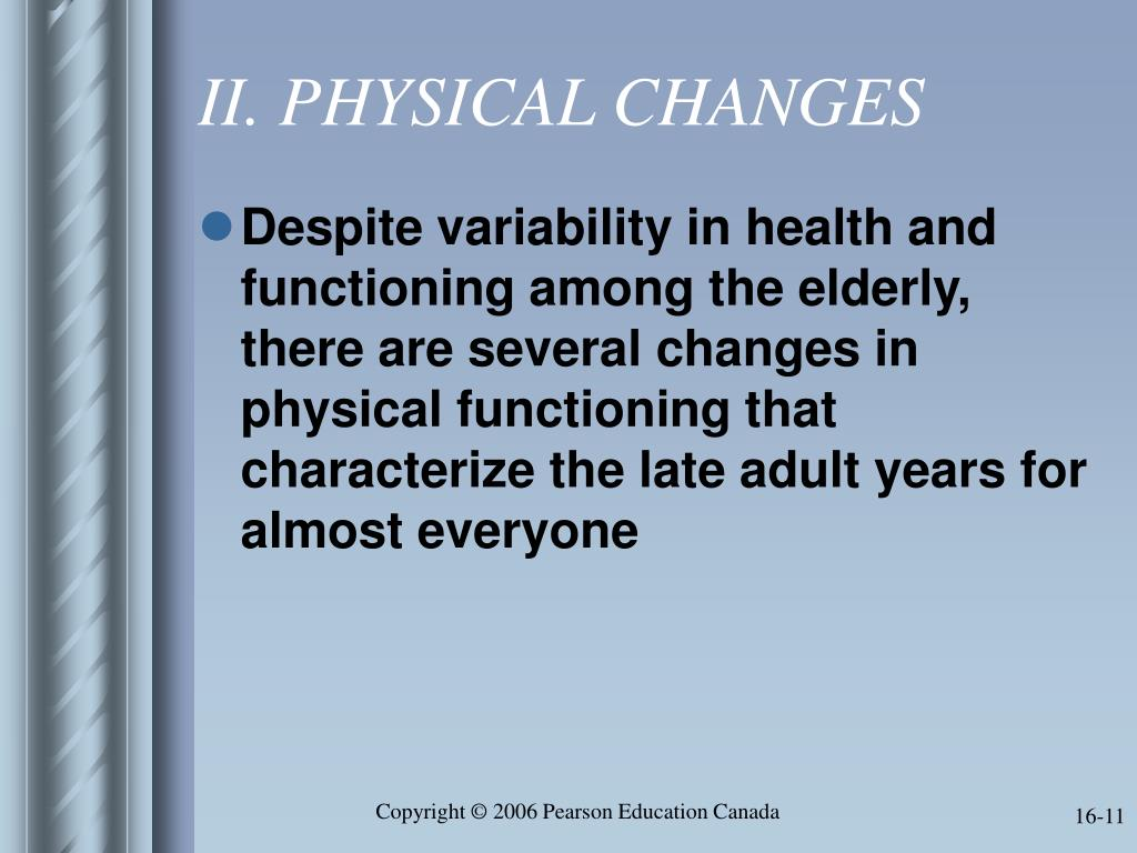 II. PHYSICAL CHANGES
