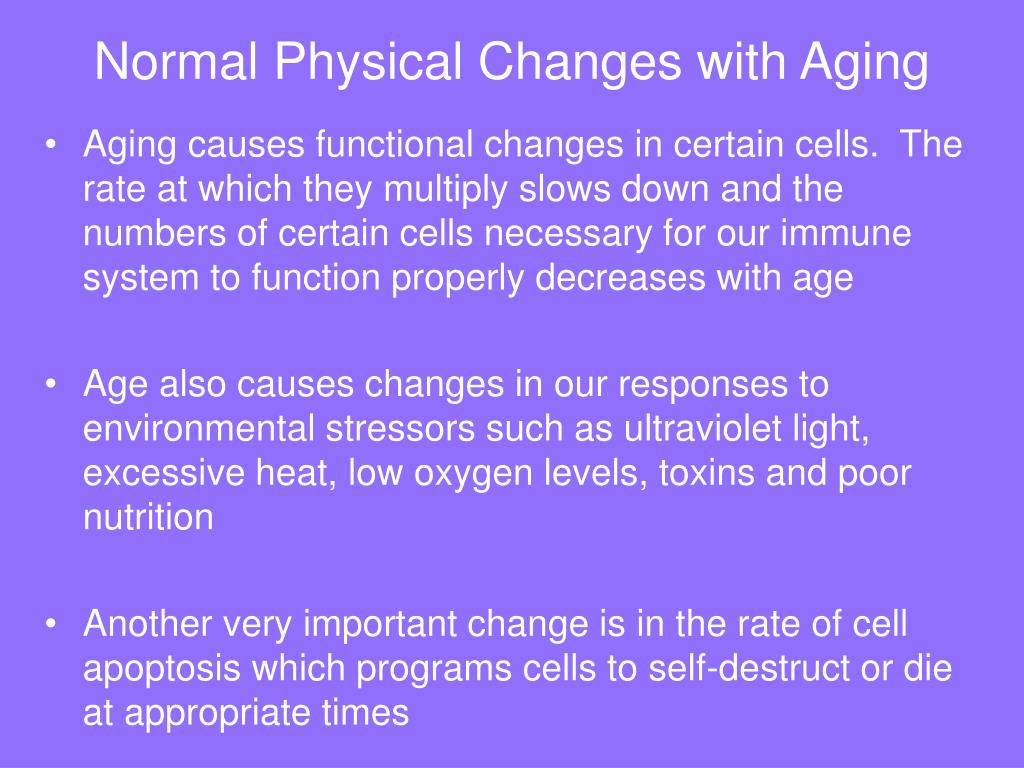 Normal Physical Changes with Aging