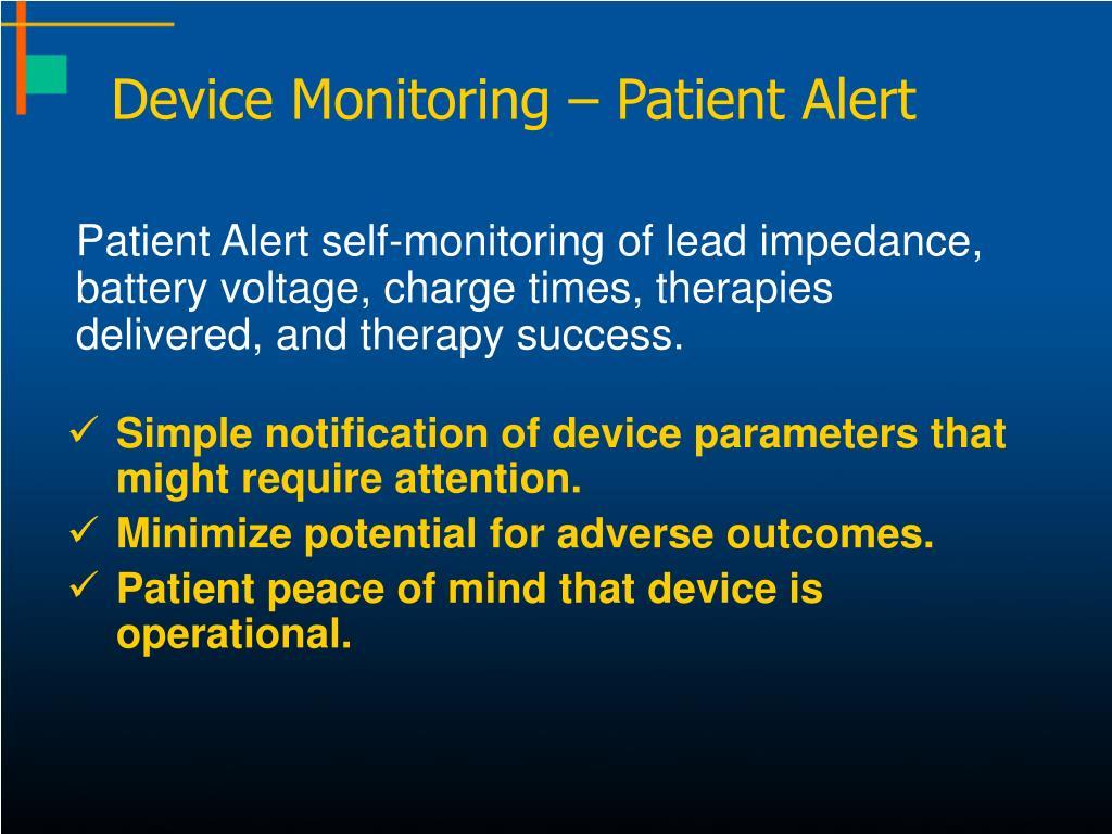 Device Monitoring – Patient Alert