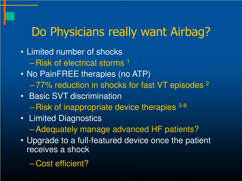 Do Physicians really want Airbag?