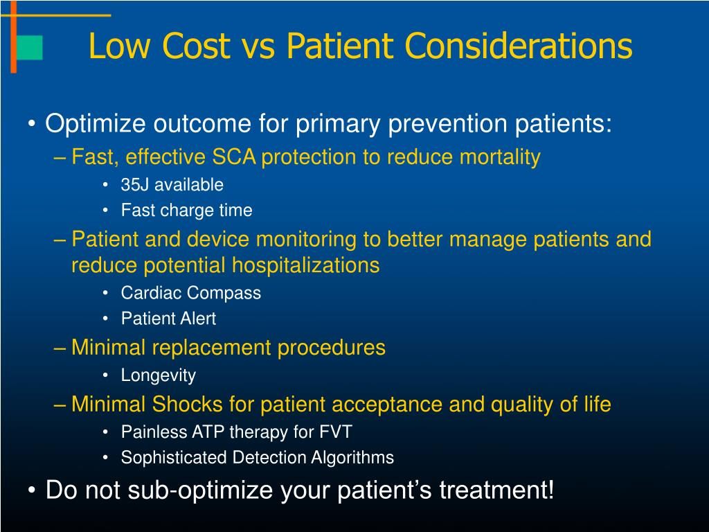 Low Cost vs Patient Considerations