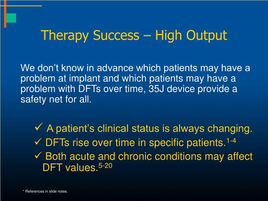 Therapy Success – High Output