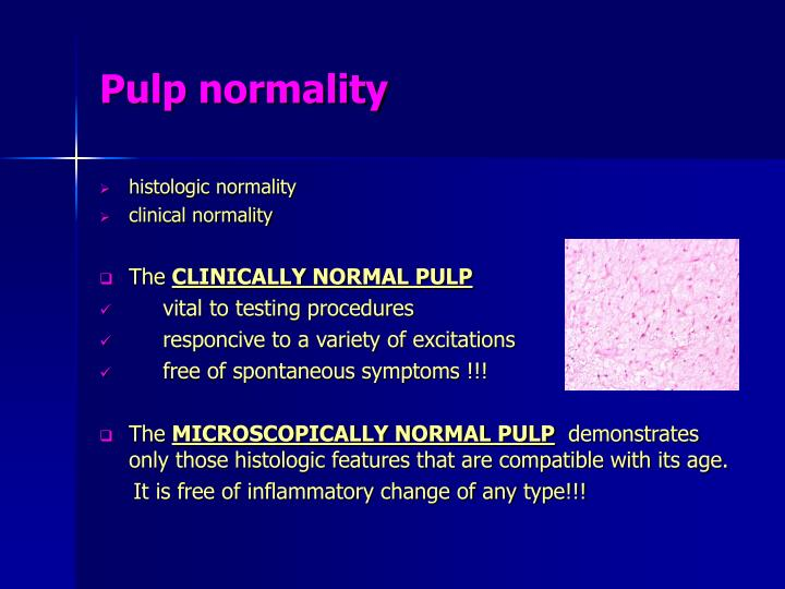 Pulp normality