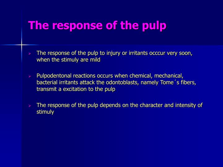 The response of the pulp