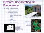 methods documenting the phenomenon
