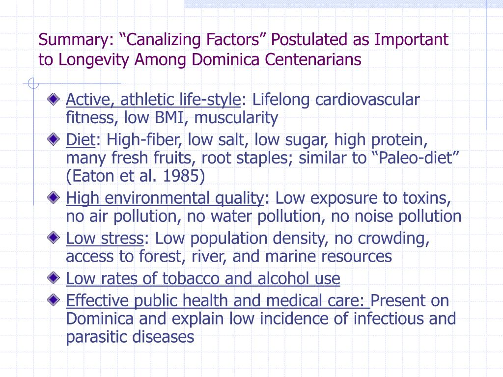 "Summary: ""Canalizing Factors"" Postulated as Important to Longevity Among Dominica Centenarians"
