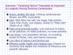 summary canalizing factors postulated as important to longevity among dominica centenarians
