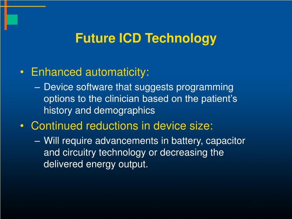 Future ICD Technology