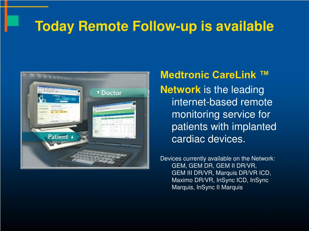 Today Remote Follow-up is available