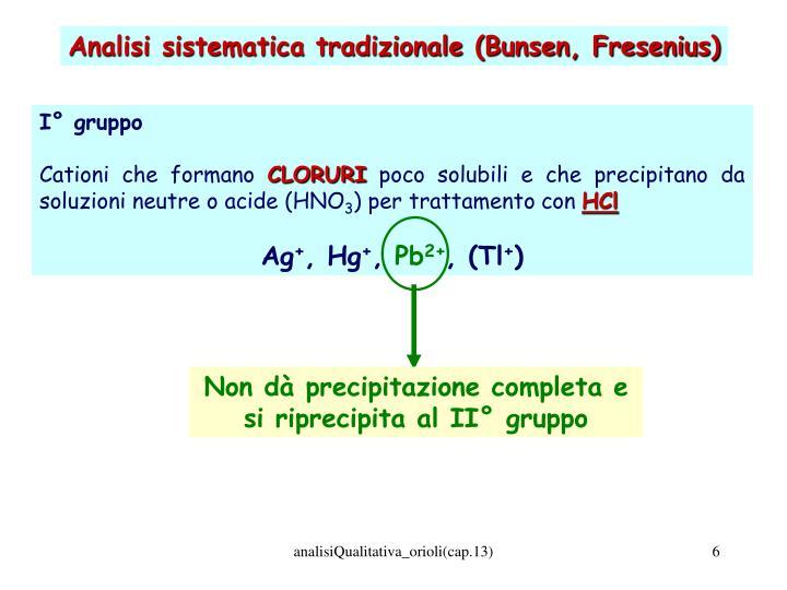 Analisi sistematica tradizionale (Bunsen, Fresenius)