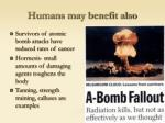 humans may benefit also