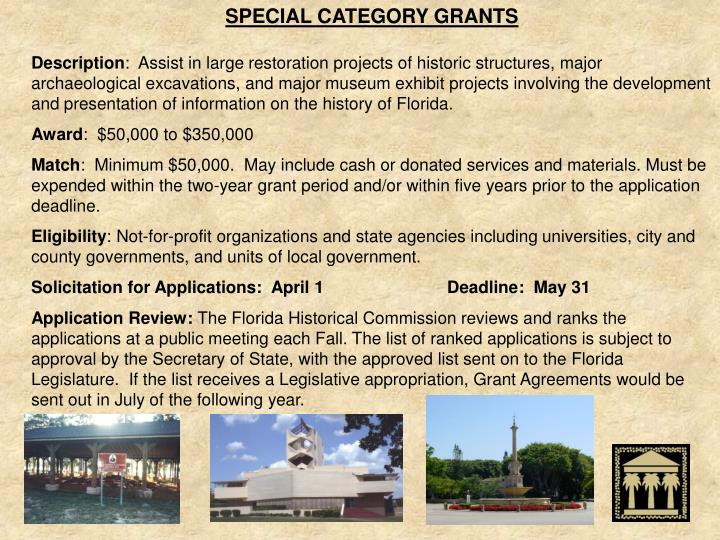 SPECIAL CATEGORY GRANTS