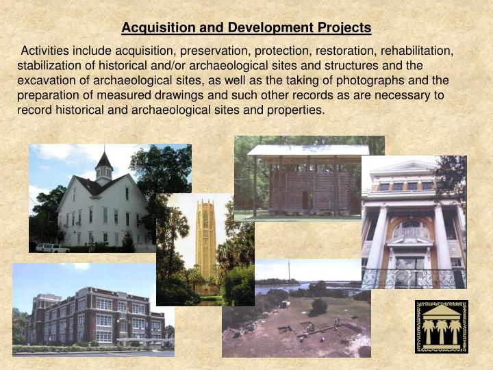 Acquisition and Development Projects
