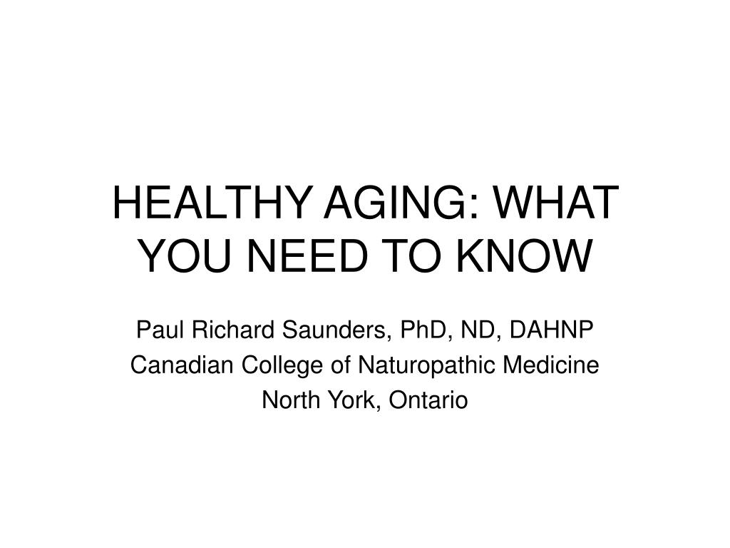 healthy aging what you need to know l.