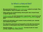 so what is a natural diet12