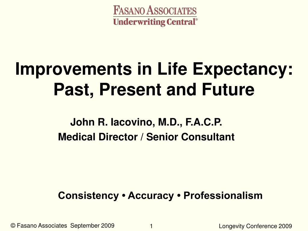 improvements in life expectancy past present and future l.
