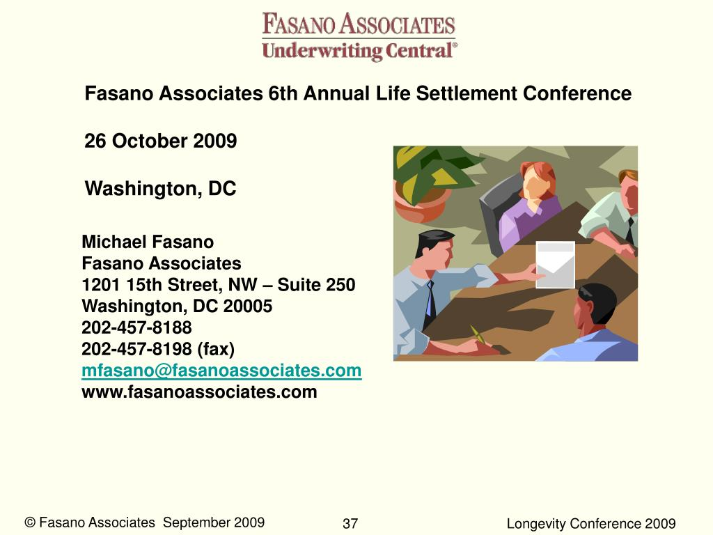 Fasano Associates 6th Annual Life Settlement Conference