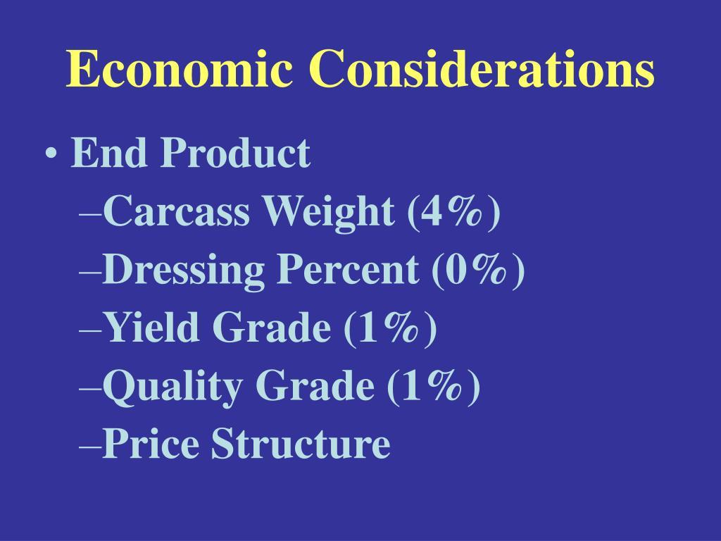Economic Considerations