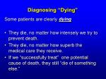 diagnosing dying