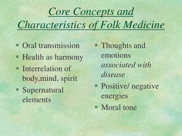 Core concepts and characteristics of folk medicine