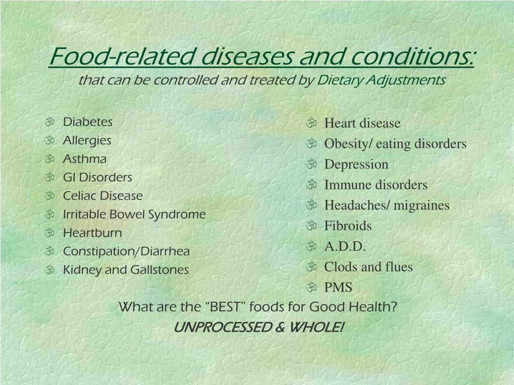 Food-related diseases and conditions:
