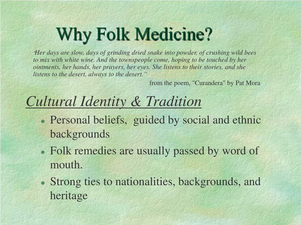 Why Folk Medicine?