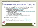 cerebrovasculaire aandoeningen cva 2 2