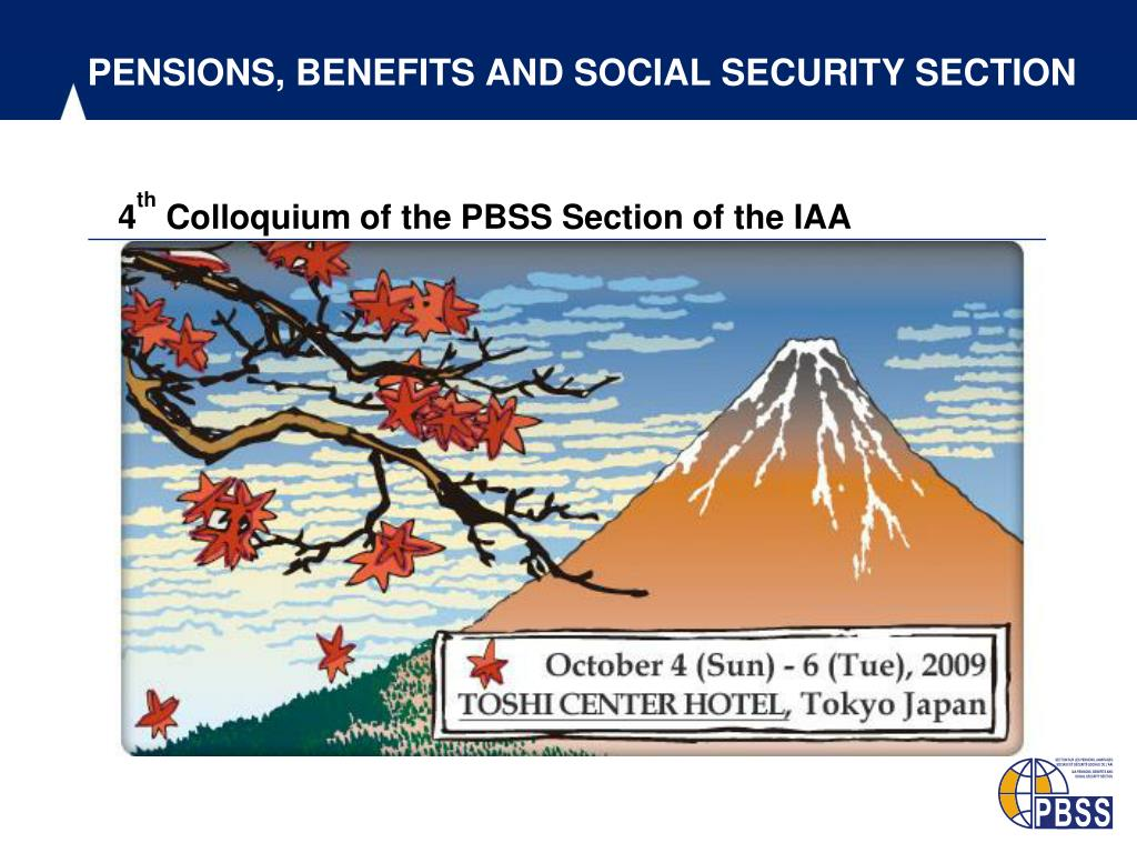 PENSIONS, BENEFITS AND SOCIAL SECURITY SECTION