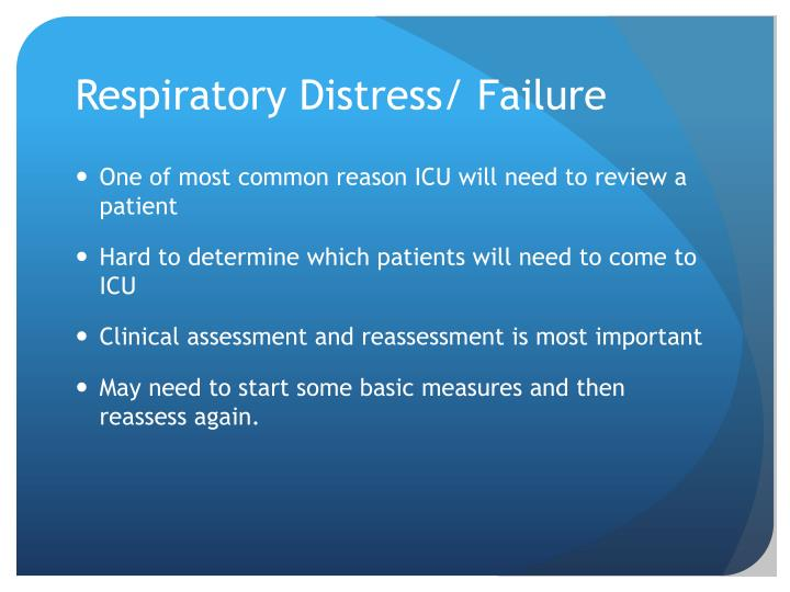 Respiratory Distress/ Failure