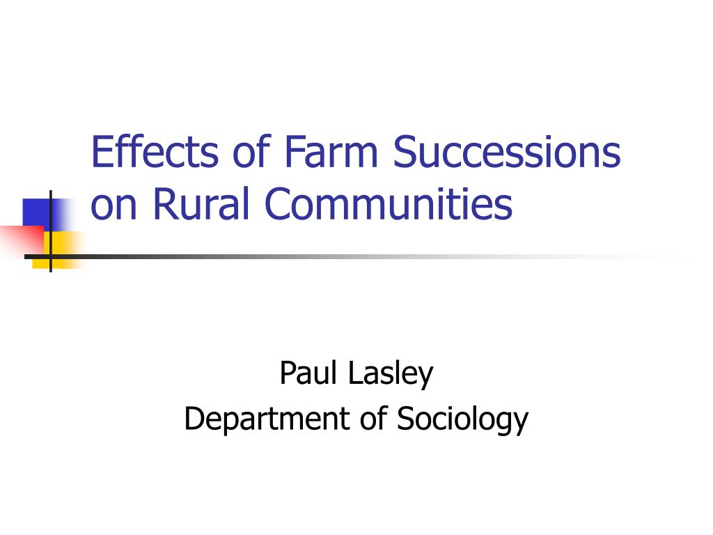 effects of farm successions on rural communities l.