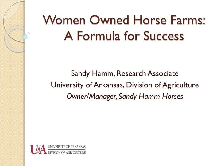 Women owned horse farms a formula for success