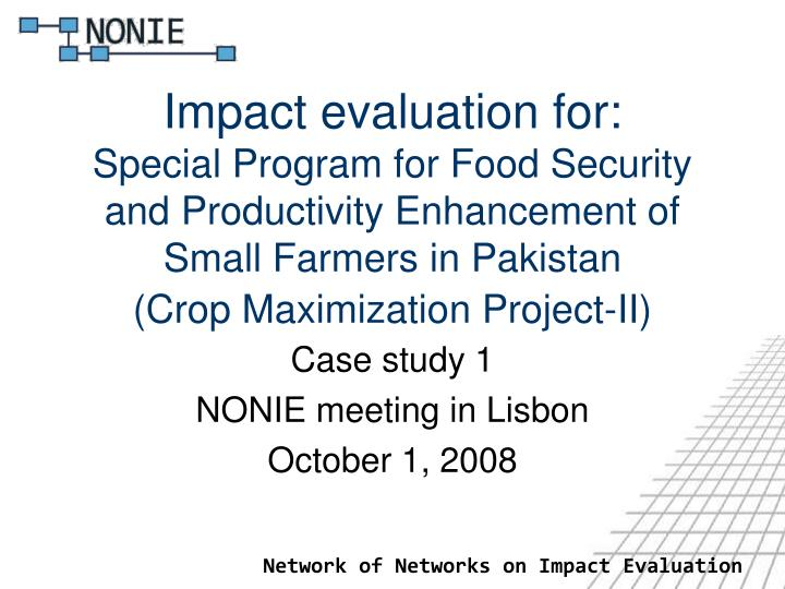 Case study 1 nonie meeting in lisbon october 1 2008