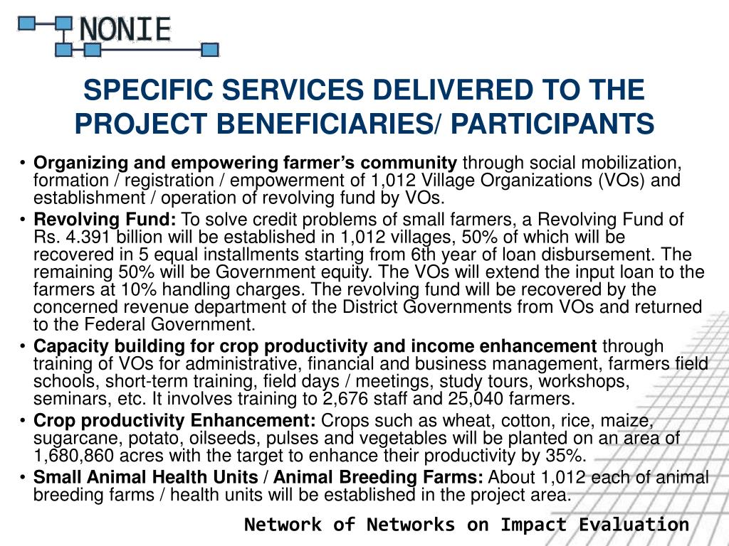 SPECIFIC SERVICES DELIVERED TO THE PROJECT BENEFICIARIES/ PARTICIPANTS