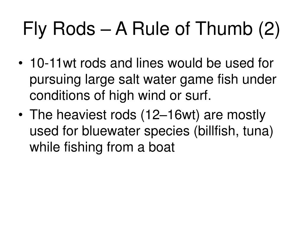 Fly Rods – A Rule of Thumb (2)