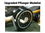upgraded pflueger medalist