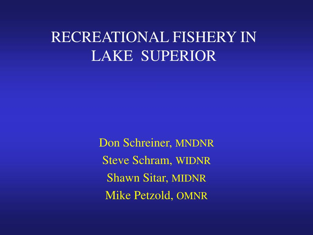 recreational fishery in lake superior l.
