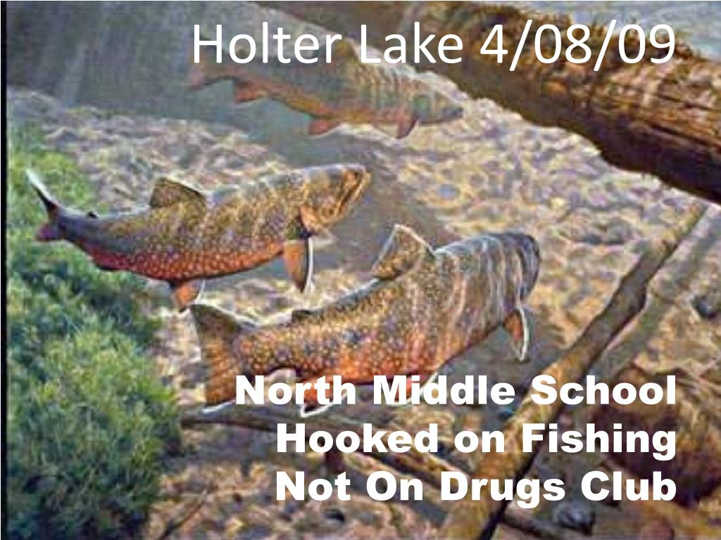 holter lake 4 08 09 north middle school hooked on fishing not on drugs club l.