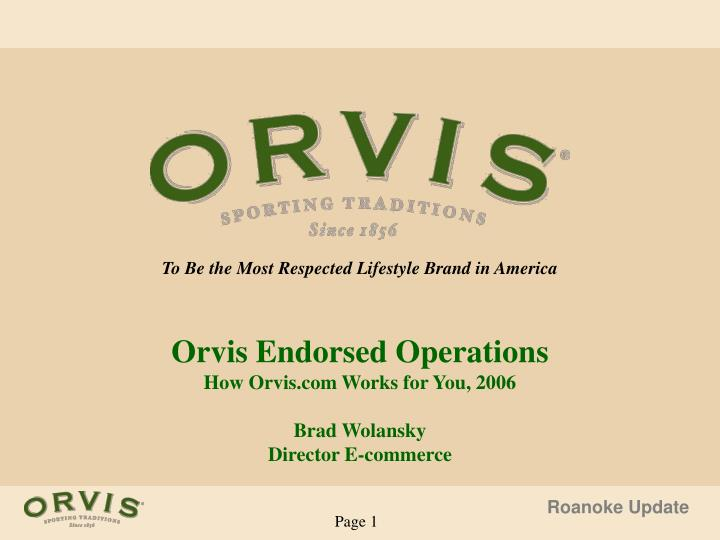 To Be the Most Respected Lifestyle Brand in America