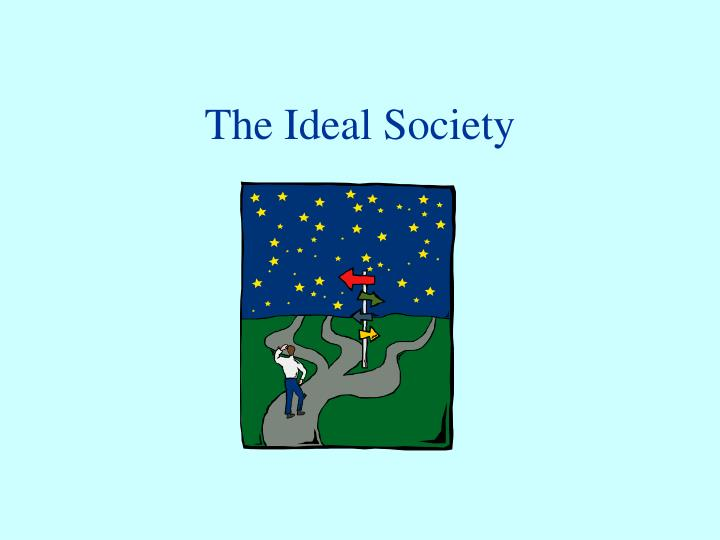 the ideal society n.