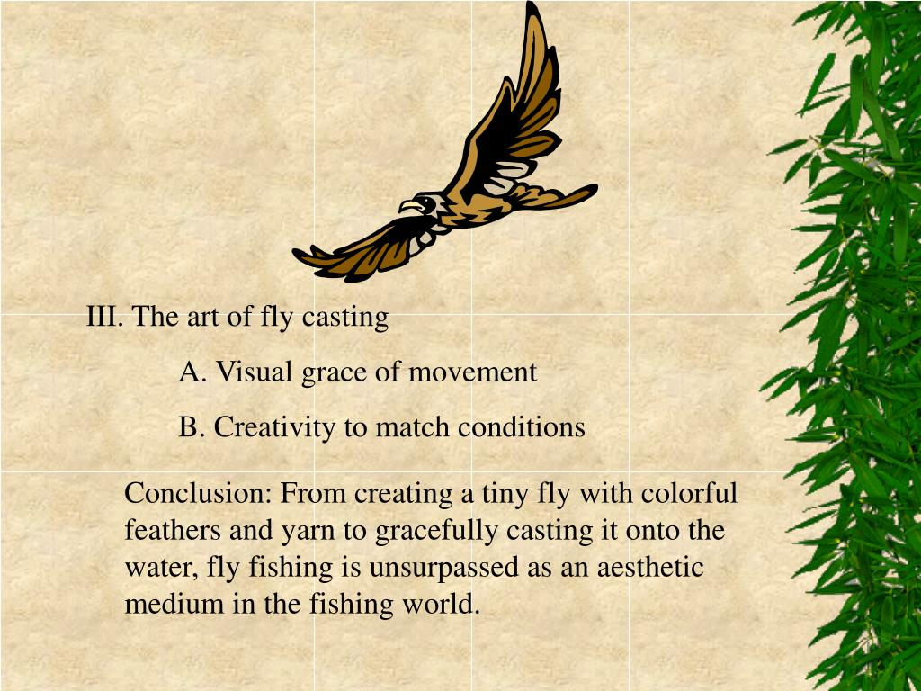 III. The art of fly casting