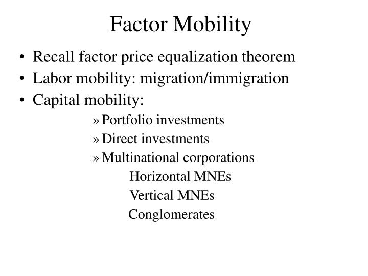 Factor Mobility