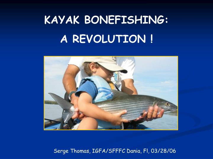 KAYAK BONEFISHING: