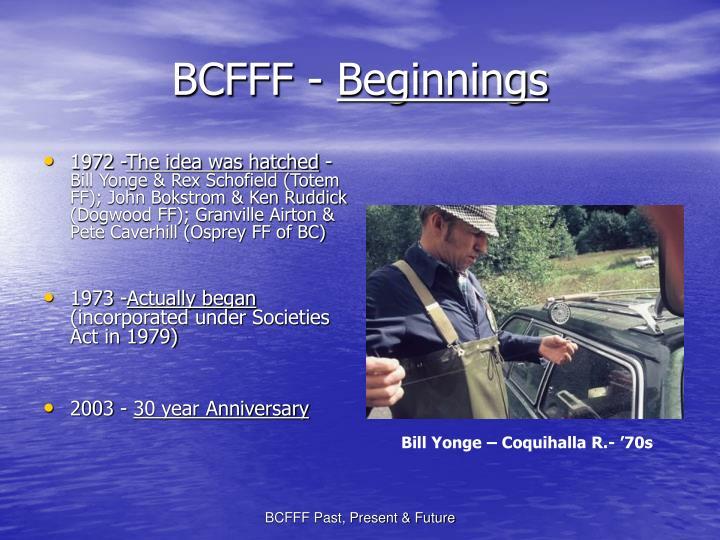 Bcfff beginnings