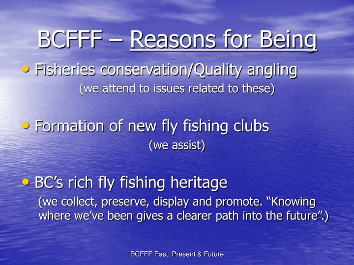 Bcfff reasons for being