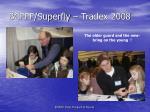 bcfff superfly tradex 2008
